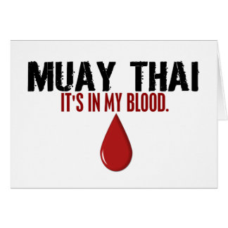 In My Blood MUAY THAI Greeting Card