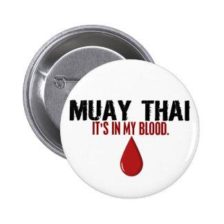 In My Blood MUAY THAI Pinback Button