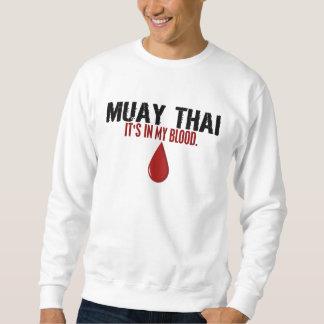 In My Blood MUAY THAI Sweatshirt