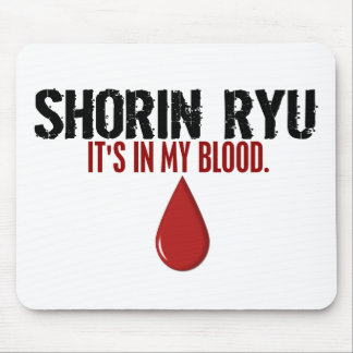 In My Blood SHORIN RYU Mouse Pad