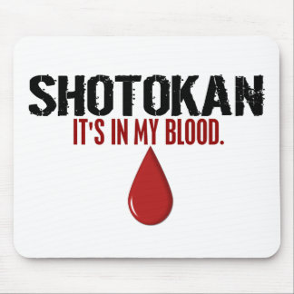 In My Blood SHOTOKAN Mouse Pad