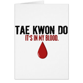In My Blood TAE KWON DO Cards