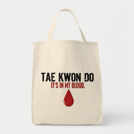 In My Blood TAE KWON DO Grocery Tote Bag