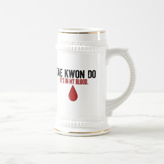In My Blood TAE KWON DO 18 Oz Beer Stein