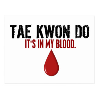 In My Blood TAE KWON DO Post Cards