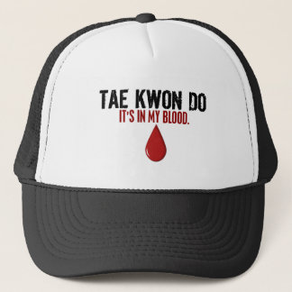In My Blood TAE KWON DO Trucker Hat