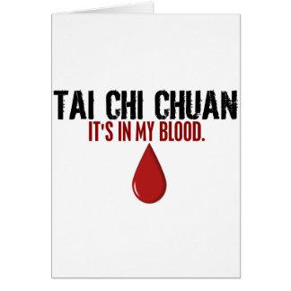 In My Blood TAI CHI CHUAN Greeting Card