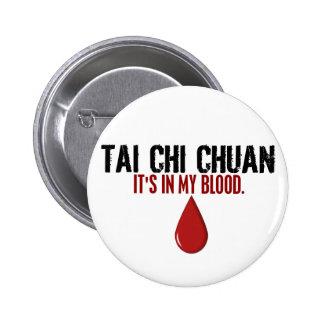 In My Blood TAI CHI CHUAN Pinback Button