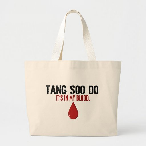 In My Blood TANG SOO DO Canvas Bags