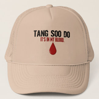 In My Blood TANG SOO DO Trucker Hat