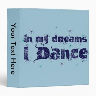 In My Dreams, I Dance Binder