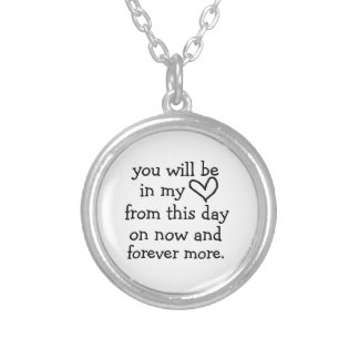in my heart now and forever more necklace