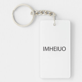 In My High Exalted Informed Unassailable Opinion.a Acrylic Key Chain