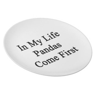 In My Life Pandas Come First Melamine Plate