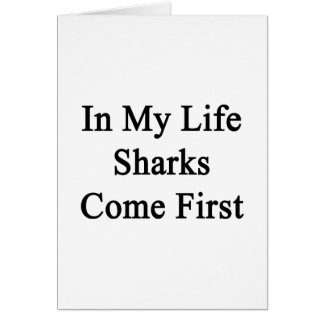 In My Life Sharks Come First Card