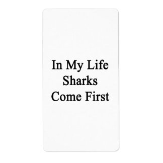 In My Life Sharks Come First Personalized Shipping Labels