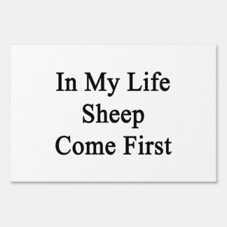 In My Life Sheep Come First Signs
