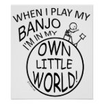 In My Own Little World Banjo Print