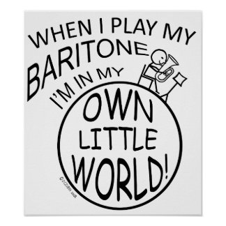 In My Own Little World Baritone Poster