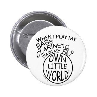 In My Own Little World Bass Clarinet Pinback Button