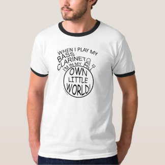 In My Own Little World Bass Clarinet T-Shirt