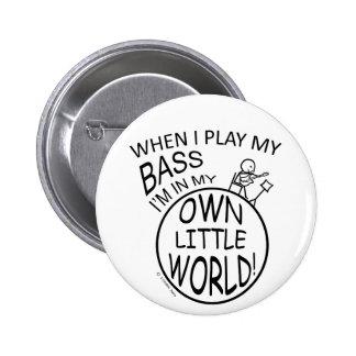 In My Own Little World Bass Pinback Button