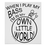 In My Own Little World Bass Posters