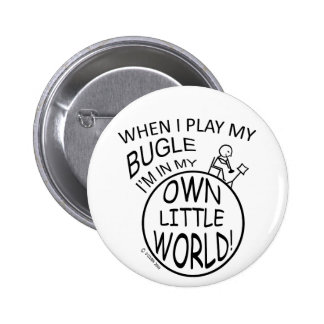 In My Own Little World Bugle Button