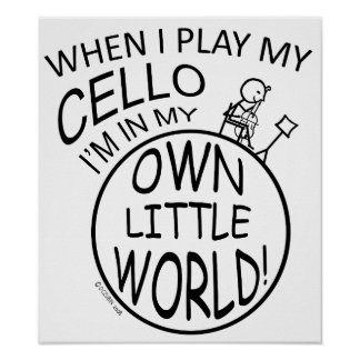 In My Own Little World Cello Poster