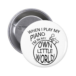 In My Own Little World Piano Pinback Button