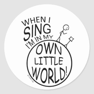 In My Own Little World Singing Classic Round Sticker