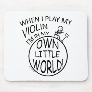 In My Own Little World Violin Mouse Pad