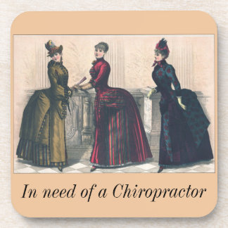 In Need of a Chiropractor Coaster