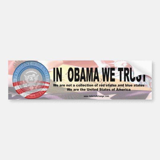 In Obama we trust 2 copy Bumper Sticker