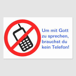 In order to speak with God, you do not need a tele Rectangular Sticker