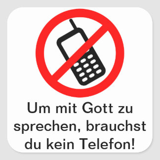 In order to speak with God, you do not need a tele Square Sticker