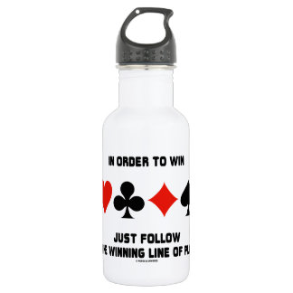 In Order To Win Just Follow The Winning Line Play Stainless Steel Water Bottle