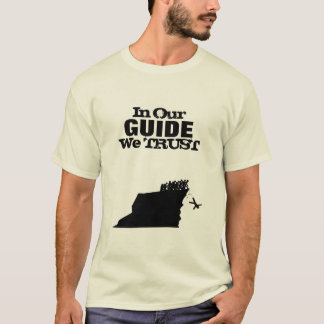 In Our Guide We Trust T-Shirt