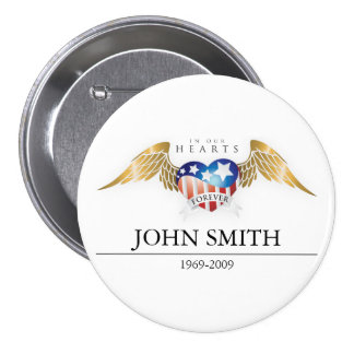 In Our Hearts Forever Customize Pinback Button