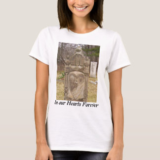 In Our Hearts Forever shirt