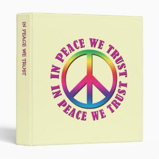 In Peace We Trust 3 Ring Binder