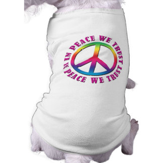 In Peace We Trust Doggie Tshirt