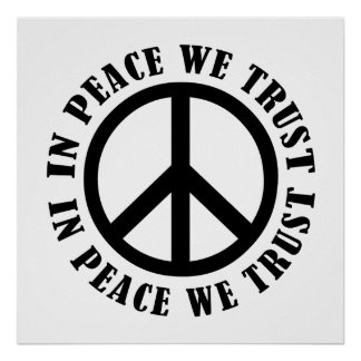 In Peace We Trust Poster