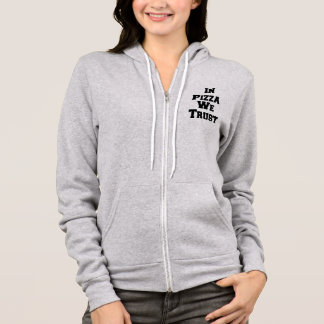 In piza we trust hoodie