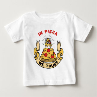 In Pizza We Trust Baby T-Shirt