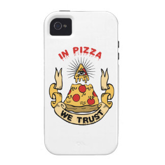 In Pizza We Trust Vibe iPhone 4 Cover