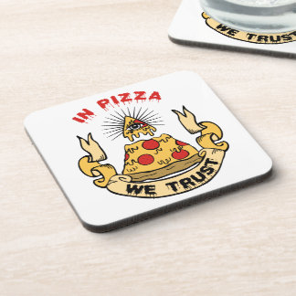 In Pizza We Trust Drink Coaster