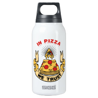 In Pizza We Trust Insulated Water Bottle