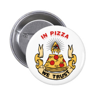 In Pizza We Trust Pinback Button
