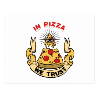 In Pizza We Trust Postcard